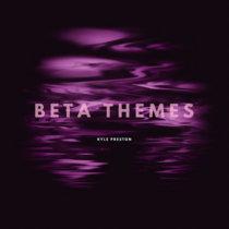 Beta Themes (EP) cover art