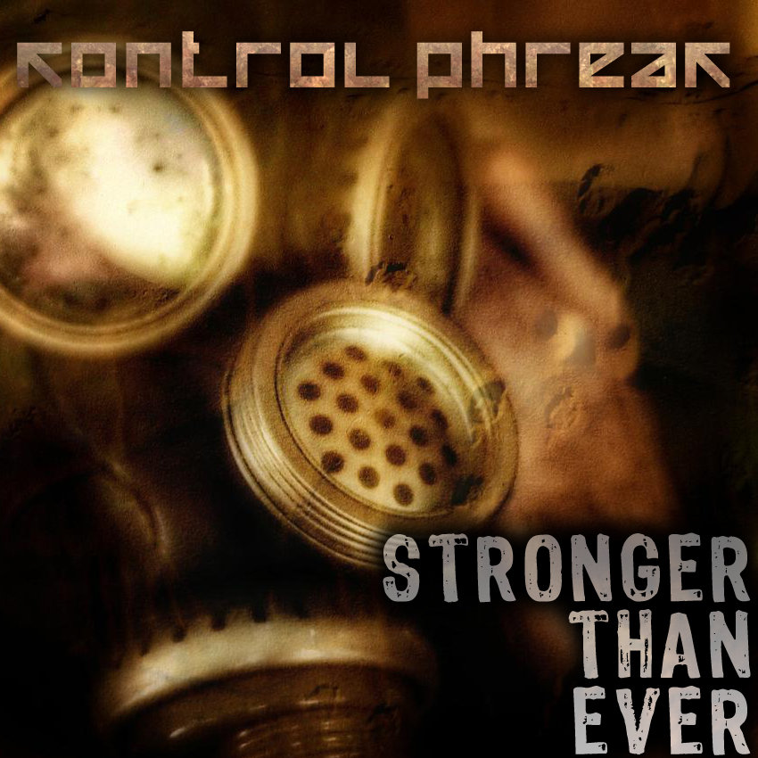 Stronger Than Ever by Kontrol Phreak