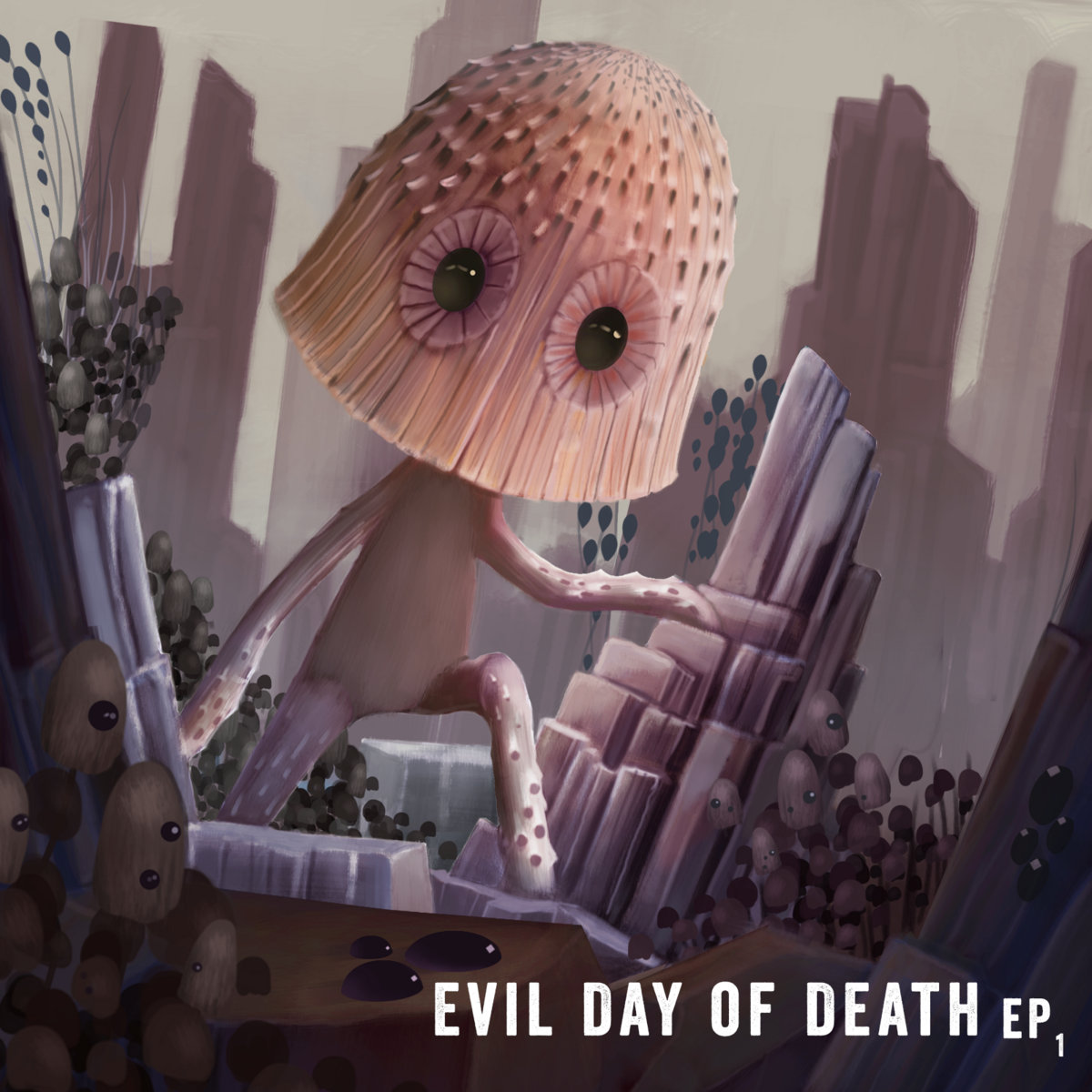 Evil Day Of Death - EP 1 (2017)