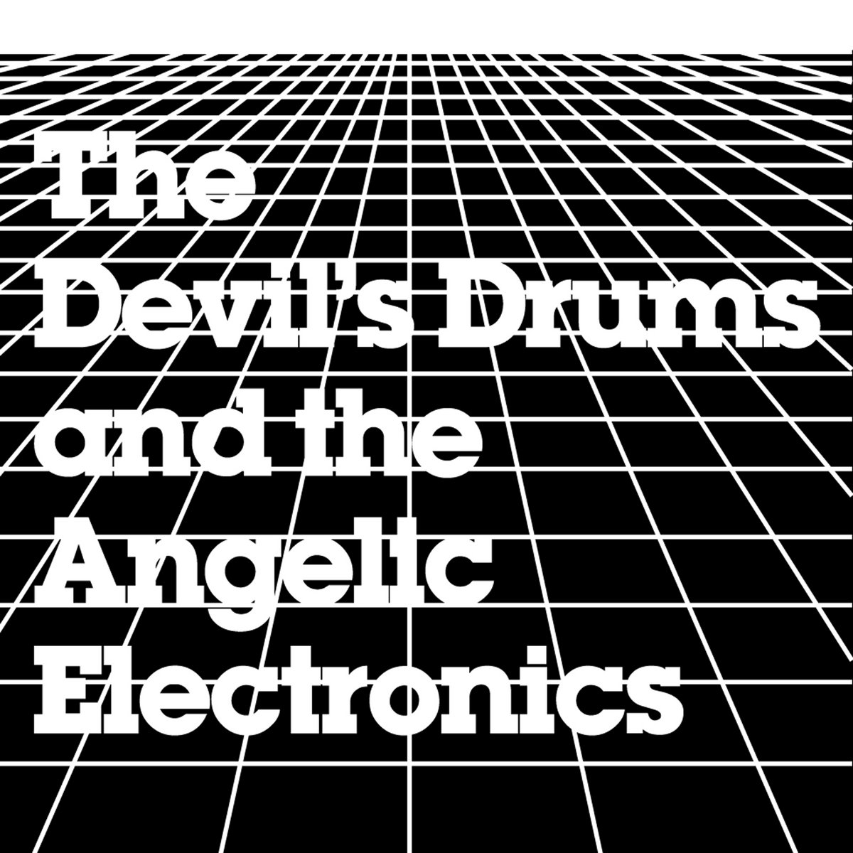 The Devil's Drums and the Angelic Electronics [HNR83] | HIT+RUN