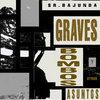 Graves , bombos y otros asuntos