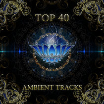 Top 40 AMBIENT TRACKS cover art