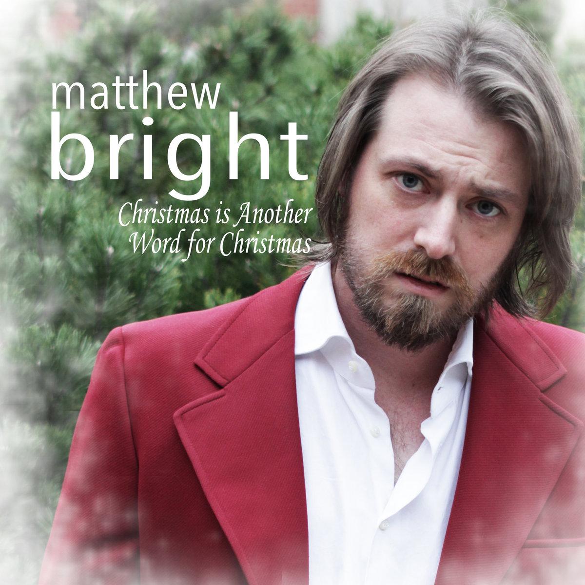 Holly Jolly Mistletoe Matthew Bright