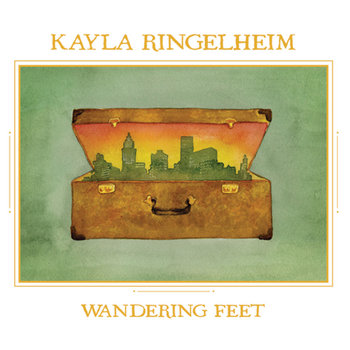 Wandering Feet by Kayla Ringelheim