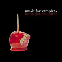 Music for Vampires cover art