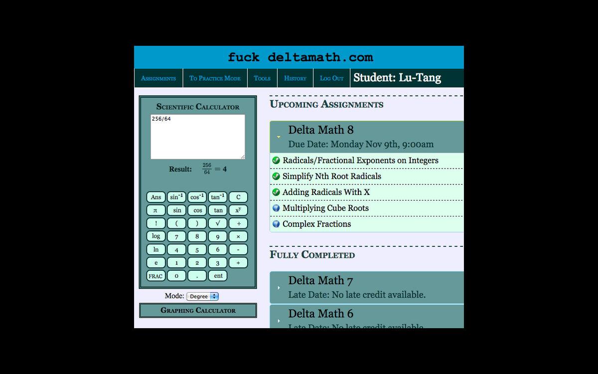 Fuck Delta Math (Delta Math Diss) | Lu-Tang