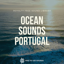 Ocean Sounds Royalty Free Ocean Sound Effects Portugal cover art
