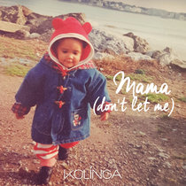 Mama (Don't Let Me) cover art