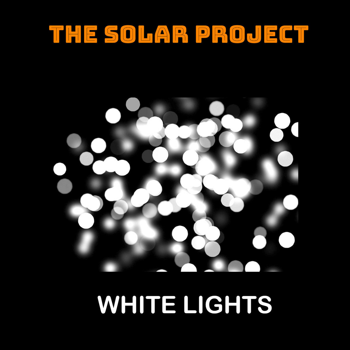 White Lights by The Solar Project