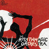 The Rhythmagic Orchestra Cover Art
