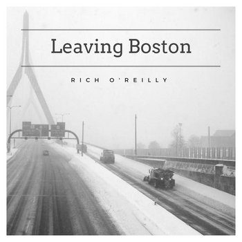 Leaving Boston by Rich O'Reilly
