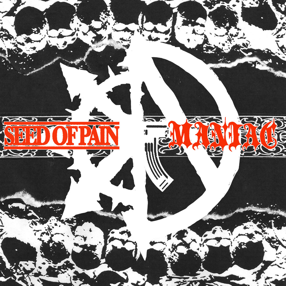 PYC017: Seed of Pain / Maniac Split | Plead Your Case Records