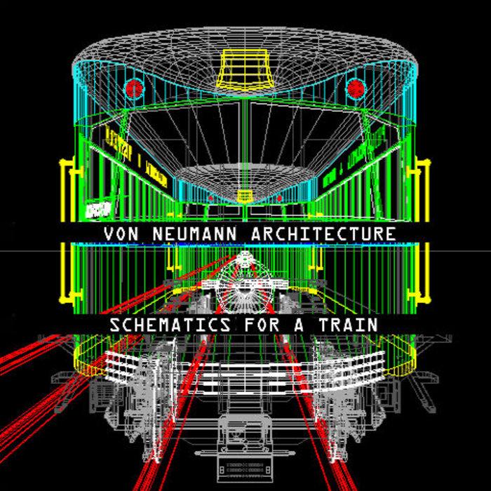 Schematics For A Train | Von Neumann Architecture