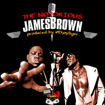 The Notorious James Brown (Notorious B.I.G. & James Brown) cover art