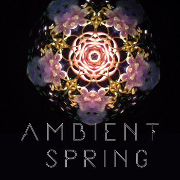 Ambient Spring by Jaro Sounder