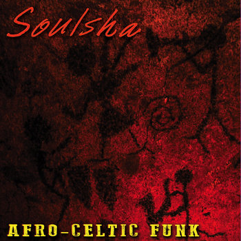 Afro-Celtic Funk by Soulsha