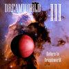 III - Return to Dreamworld Cover Art