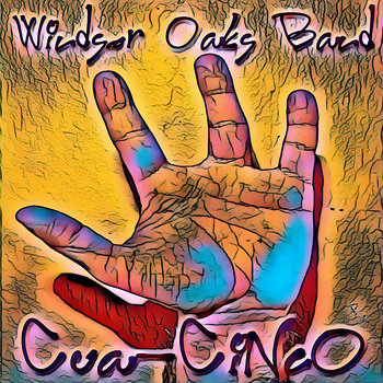 Cua-Cinco by Windsor Oaks Band