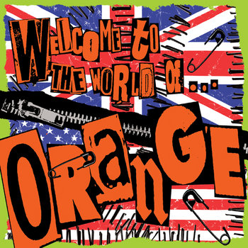 Welcome to The World of... by ORANGE