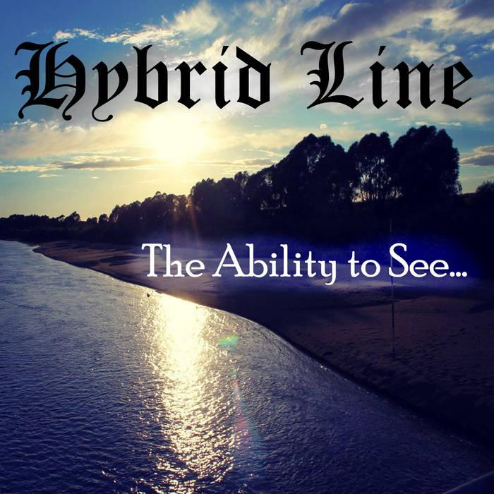 Новый альбом HYBRID LINE - Ability To See (2017)