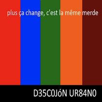 Plus Ca Change, C'est La Meme Merde cover art