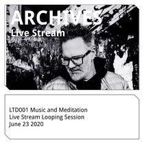 LTD001 Music and Meditation (June 23 2020) cover art