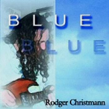 Blue (Special Edition) by Rodger Christmann