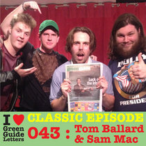 Ep 043 : LIVE! Tom Ballard & Sam Mac love the 11/10/12 Letters cover art