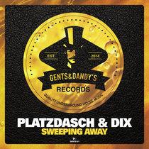 Platzdasch & Dix - Sweeping Away cover art