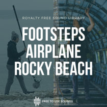 Footsteps Sound Effects! Abandoned Airplane And Rocky Beach cover art