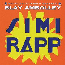 Blay Ambolley - Simi Rapp cover art