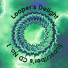 Looper's Delight Subscriber's CD No. 1 Cover Art