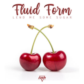 Lend Me Some Sugar by FLUID FORM