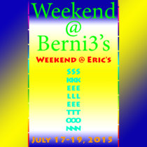 Weekend @ Berni3's: Weekend @ Eric's cover art