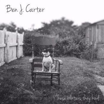 These Winters they howl by Ben J. Carter