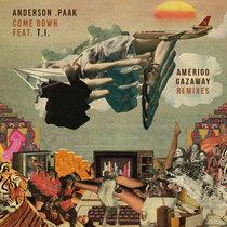 Anderson .Paak - Come Down feat. T.I. (Amerigo Gazaway Remixes) cover art