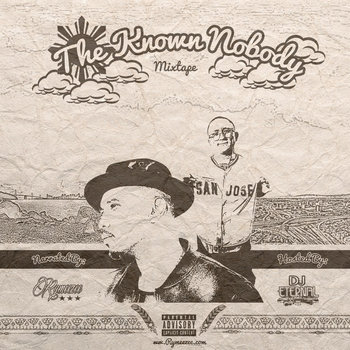 THE KNOWN NOBODY [Mixtape] by Rymeezee | DJ Eternal
