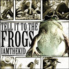 Tell It to the Frogs Cover Art