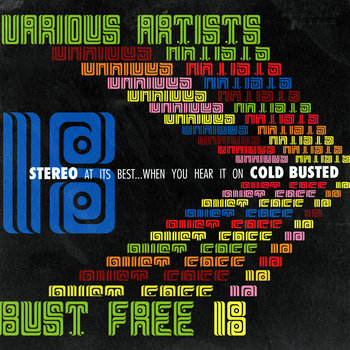 Bust Free 18 Cold Busted