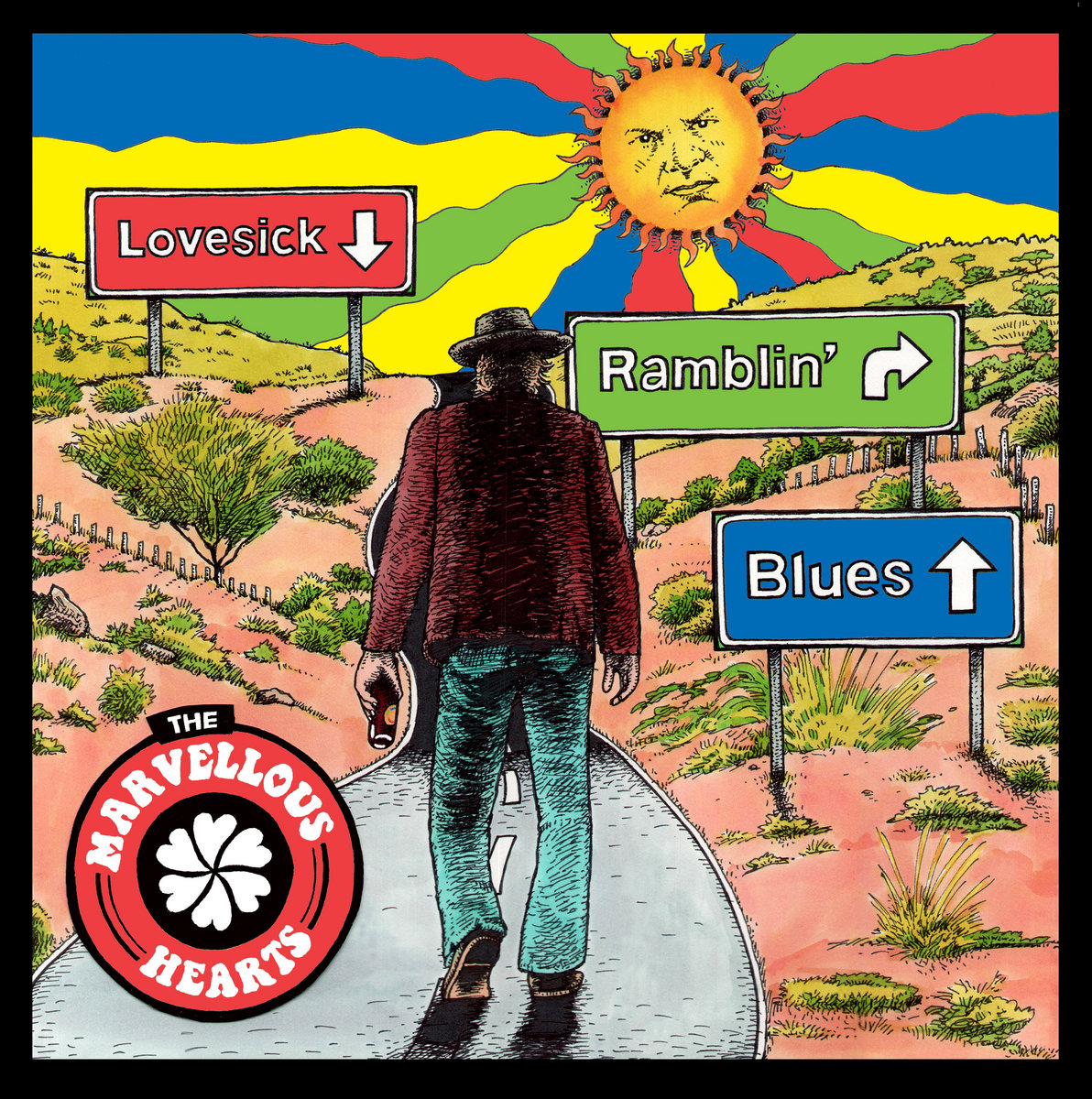 The Lovesick Ramblin Blues by The Marvellous Hearts