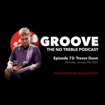 Groove – Episode #73: Trevor Dunn cover art