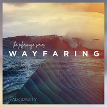 The Pilgrimage Series: Wayfaring cover art