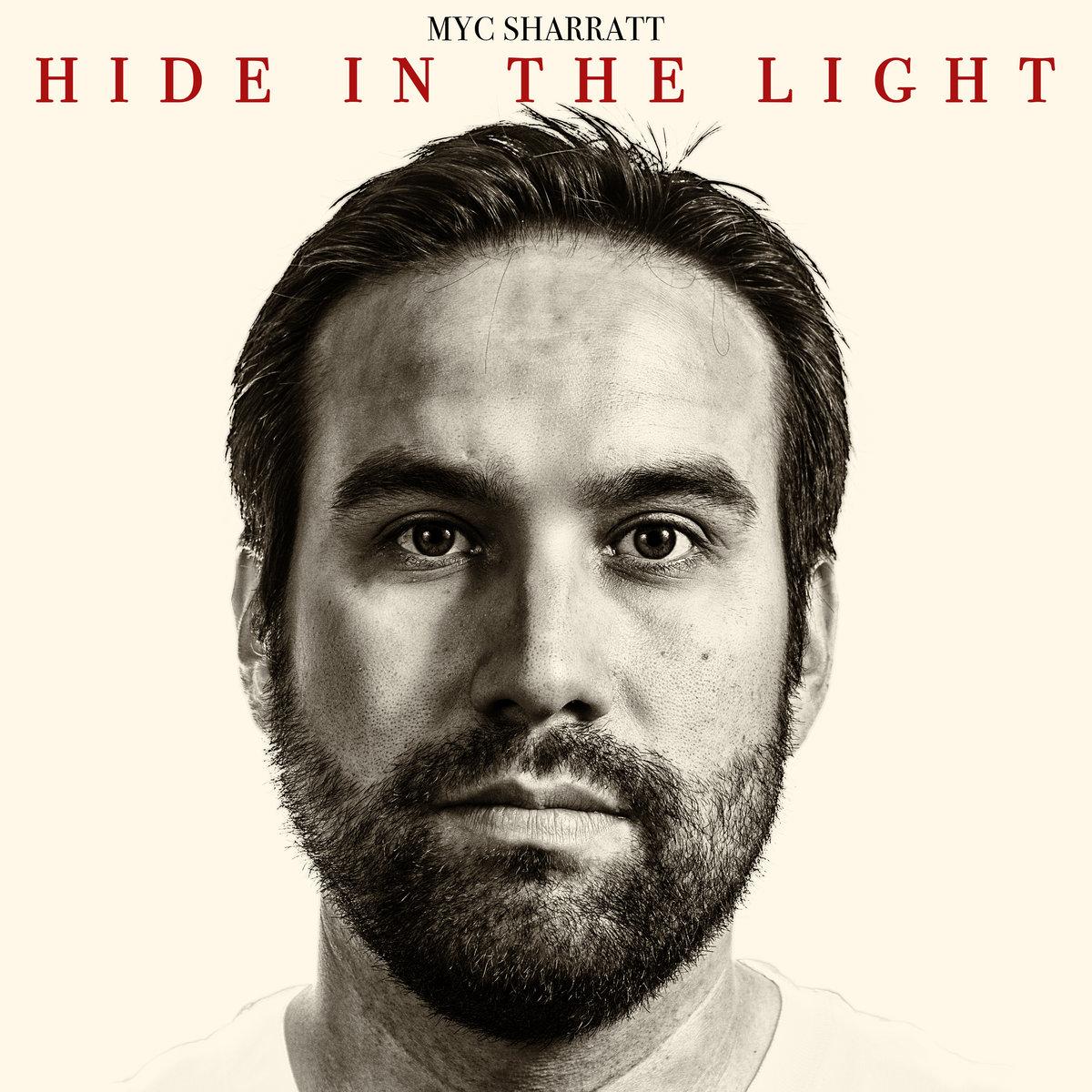 Hide In The Light. By Myc Sharratt