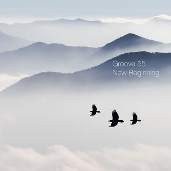 New Beginning by Groove 55