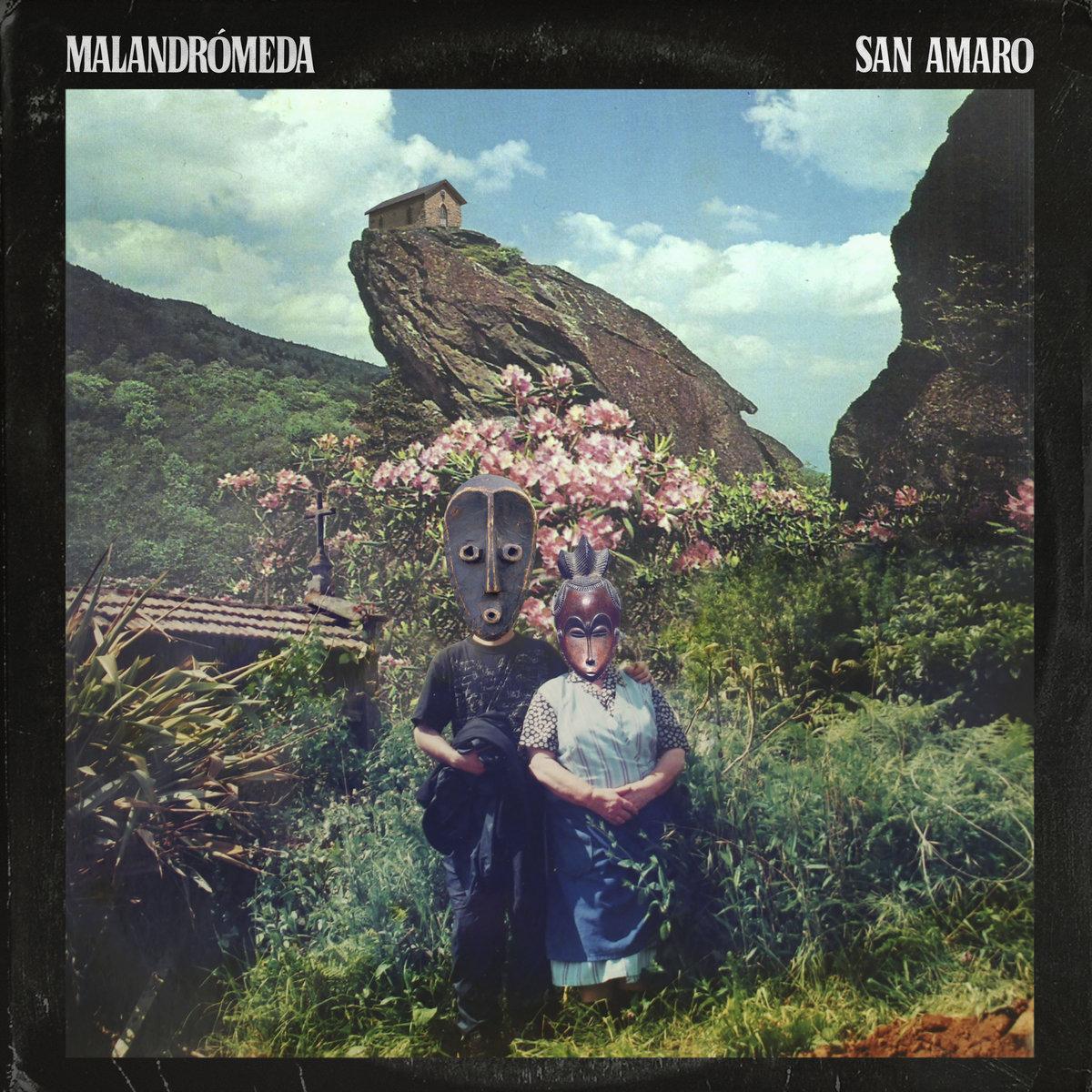 Malandrómeda – San Amaro