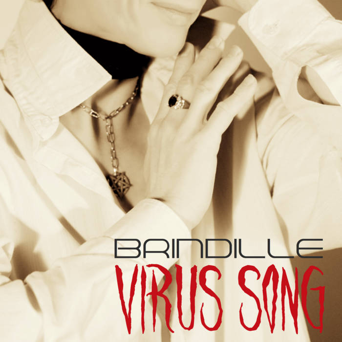 Virus Song Brindille Label de Nuit Productions