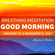 Good Morning Meditation - Guided Meditation cover art
