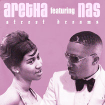 Aretha Franklin & Nas - Street Dreams (Single) cover art