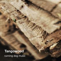 Tangowood cover art