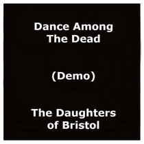 Dance Among The Dead (Demo) cover art